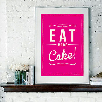 'Eat More Cake' Retro Fine Art Print