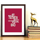 'Any Man Can Be A Father' Print