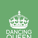 Personalised 'Dancing Queen' Print
