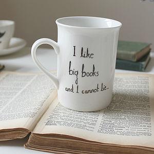 'I Like Big Books And I Cannot Lie' Mug