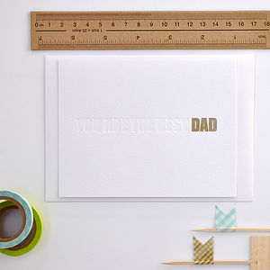 'You Are The Best Dad' Card