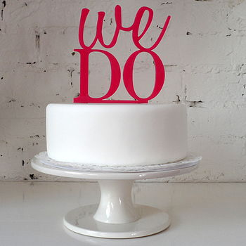 'We do' Wedding Cake Topper - Bright Pink