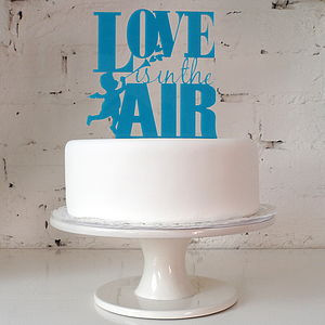 'Love is in the Air' Cake Topper - cake decoration