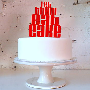 'Let Them Eat Cake' Cake Topper - Red