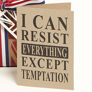 'I Can Resist' Quote Card