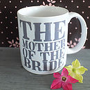 Personalised Mother Of The Bride Mug