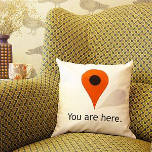 'You Are Here' Cushion - bedroom