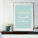 'Stressed Is Desserts' Retro Quote Print