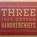 Gentlemens Handkerchiefs  Sets Of Three