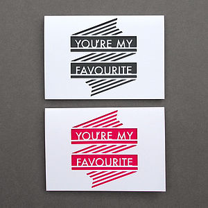 'You're My Favourite' Card - anniversary cards