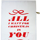 'All I Want For Christmas' Tea Towel