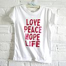 Child's 'Love Peace Hope Life' T Shirt