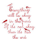 'Everything Will Be Okay' Print
