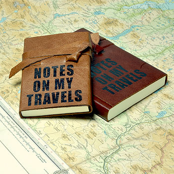 'Notes On My Travels' Leather Travel Journal