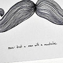 'Never Trust A Man With A Moustache' Card