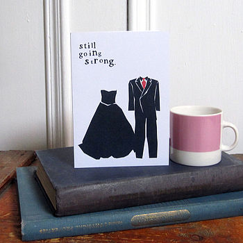 'Still Going Strong' Anniversary Card