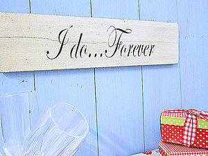Wedding Anniversary Gift 'I Do Forever' Sign