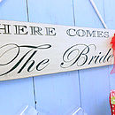 Wedding Sign 'Here Comes The Bride' Plaque