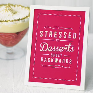'Stressed Is Desserts' Retro Quote Print - gifts for bakers