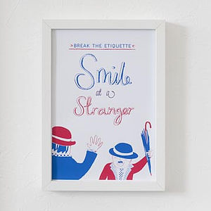 'Smile At A Stranger' Screen Print