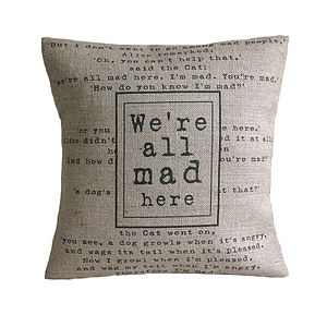 'We're All Mad Here' Cushion - bedroom