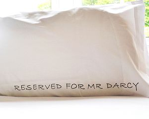 'Reserved For Mr Darcy' Pillowcase - bedroom