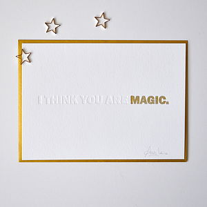 'I Think You Are Magic' Letterpress Card