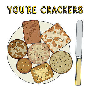 'You're Crackers!' Greetings Card