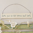 'Love You To The Moon & Back' Hanging Sign
