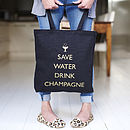 'Save Water Drink Champagne' Tote Bag