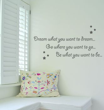 Dream What You Want To Dream Wall Sticker