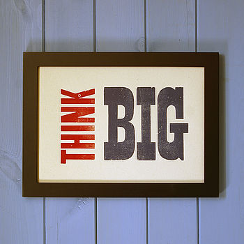 Letterpress Print: Think Big