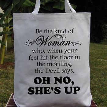 'Oh No, She's Up' Tote Bag
