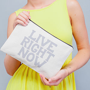 'Live Right Now' Canvas Pouch - bags & purses