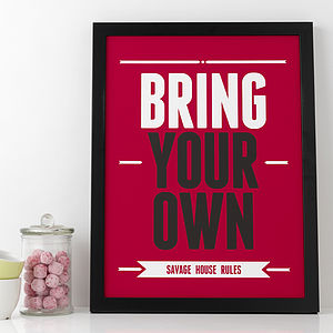 Personalised 'Bring Your Own' Print