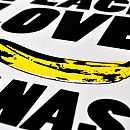 'Peace Love & Bananas' Screen Print