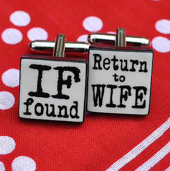 'If Found Return To Wife' Old Type Cufflinks Over 150 Cheap Gifts For Him - The 2015 Gift Guide