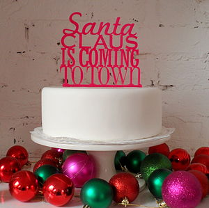 Santa Claus Is Coming To Town Cake Topper