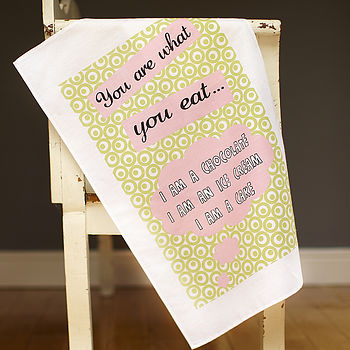 'You Are What You Eat' Tea Towel