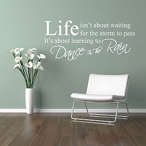 Dance In The Rain Wall Quote Stickers - kitchen