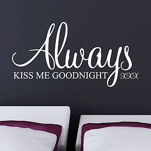 Always Kiss Me Goodnight Wall Stickers - bedroom