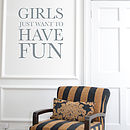 New Girls Just Want To Have Fun Wall Sticker