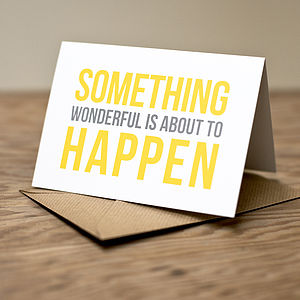 Something Wonderful Announcement Card - good luck cards