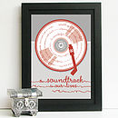 Soundtrack To Our Lives Personalised Print
