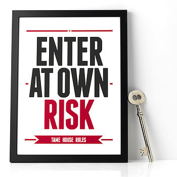 Personalised 'Enter at Own Risk' Print: black & red text on a white background