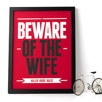 Personalsied 'Beware Of The Wife' Print: white & black text on a red background
