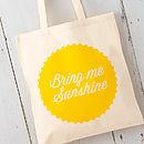 'Bring Me Sunshine' Cotton Tote Bag
