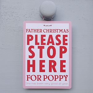 Father Christmas 'Please Stop Here' Sign - christmas