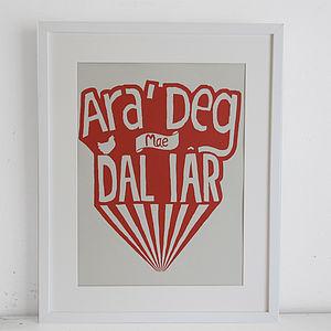 'Ara Deg Mae Dal Iar' Welsh Print