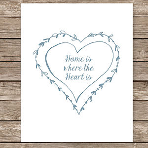 Home Is Where The Heart Is' Art Print